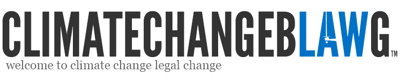 Climate Change Blawg: Climate Change Law Blogs, News & Insights